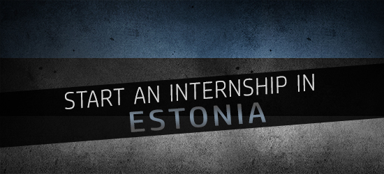 tips for starting an internship in Estonia